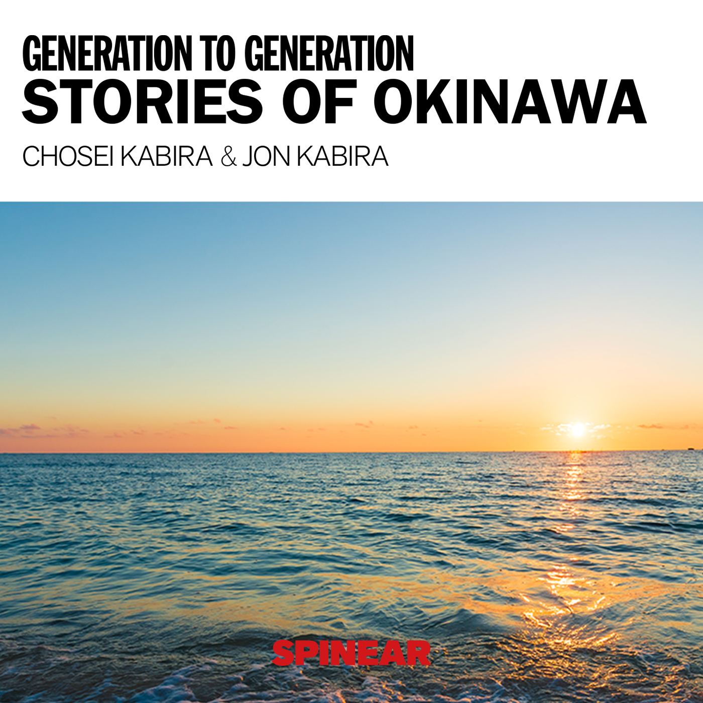 J-WAVE SELECTION GENERATION TO GENERATION ~STORIES OF OKINAWA~